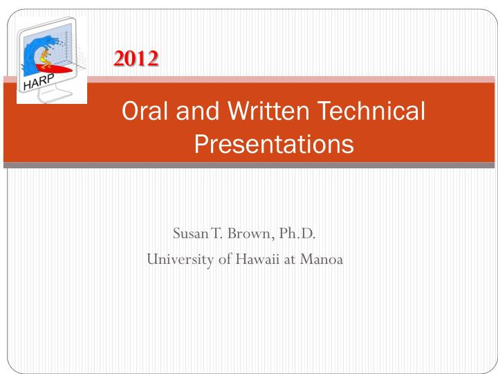 oral and written technical presentations n.