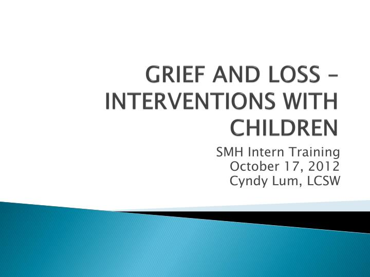 grief and loss interventions with children n.