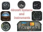 Aircraft Systems and Instruments