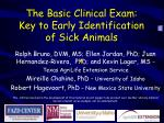 The Basic Clinical Exam: Key to Early Identification of Sick Animals