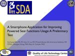 A Smartphone Application for Improving Powered Seat Functions Usage: A Preliminary Test