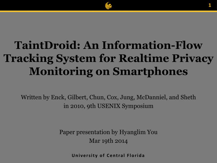 taintdroid an information flow tracking system for realtime privacy monitoring on smartphones n.