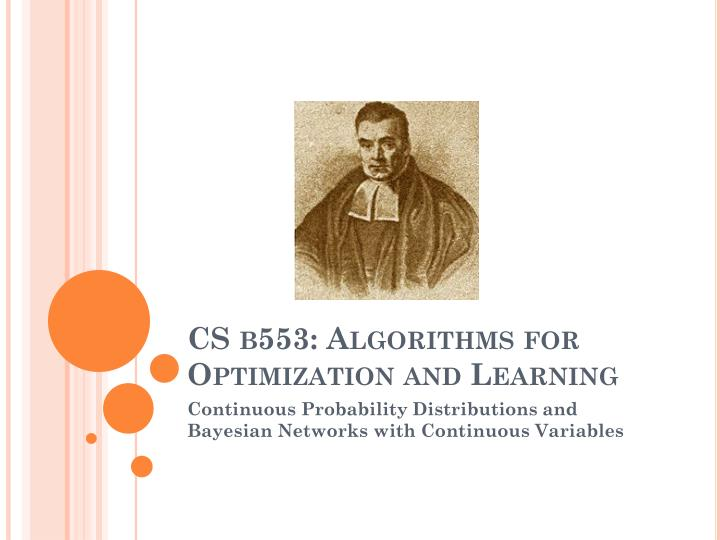 cs b553 a lgorithms for optimization and learning n.