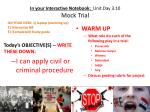 In your Interactive Notebook:   Unit.Day 3.10 Mock Trial