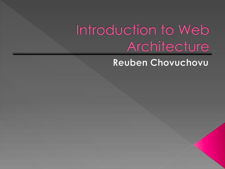 PPT - Introduction to Web Architecture PowerPoint Presentation - ID