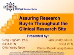 Assuring Research Buy-In Throughout the Clinical Research Site