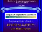 Pesticide Applicator's Training GENERAL SAFETY: Core Manual Review