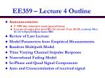 EE359 – Lecture 4 Outline