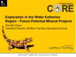 Exploration in the Wider  Katherine Region  - Future Potential Mineral Projects