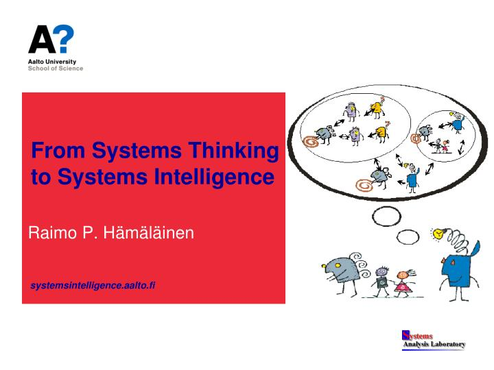from systems thinking to systems intelligence n.