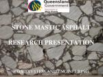 STONE MASTIC ASPHALT  RESEARCH PRESENTATION ROAD SYSTEM AND ENGINEERING
