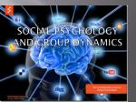 Social Psychology and Group Dynamics