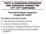 How did European expansion change the world ?