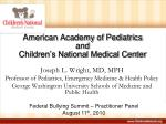 American Academy of Pediatrics and Children's National Medical Center
