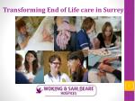 Transforming End of Life care in Surrey