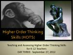 Higher Order Thinking Skills (HOTS)