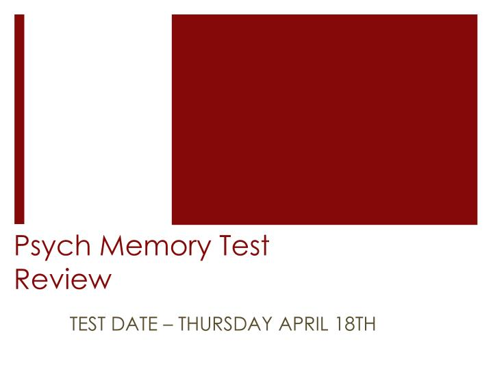 psych memory test review n.