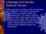 Language and Gender: Deborah Tannen