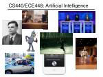 CS440/ECE448: Artificial Intelligence