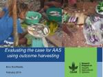 Evaluating the case for AAS using outcome harvesting