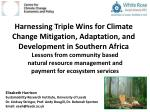 Lessons from community based natural resource management and payment for ecosystem services