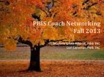 PBIS Coach Networking Fall 2013