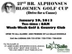 21 ST BR. ALPHONSUS BLOEMEN GOLF CUP (Drive for a Cause)