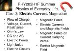 PHY205H1F Summer  Physics of Everyday Life Class 8:  Electric Current, Magnetism