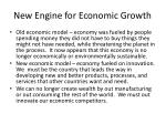New Engine for Economic Growth