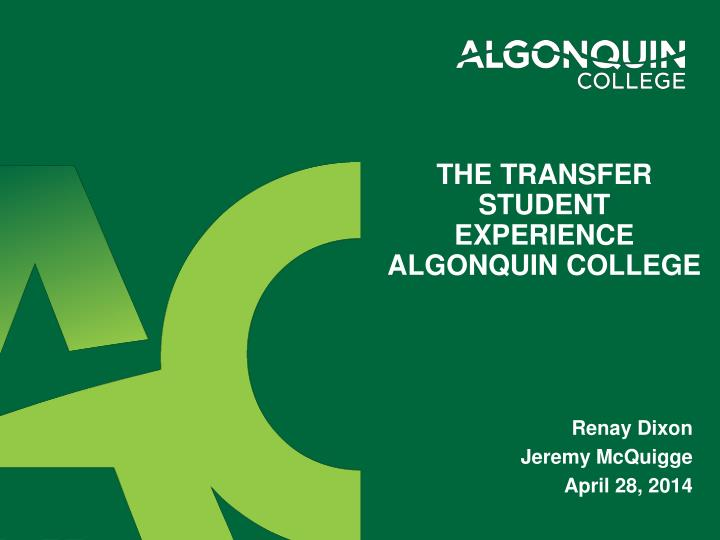 the transfer student experience algonquin college n.