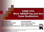 CSSE 374 : More  GRASP'ing  and Use Case Realization