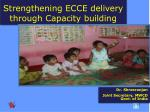Strengthening ECCE delivery through Capacity building