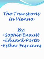 The Transports in Vienna By: Sophie Enault Eduard Porta Esther Fesnieres