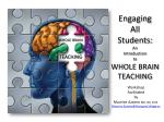 Engaging All Students: An Introduction to WHOLE BRAIN TEACHING