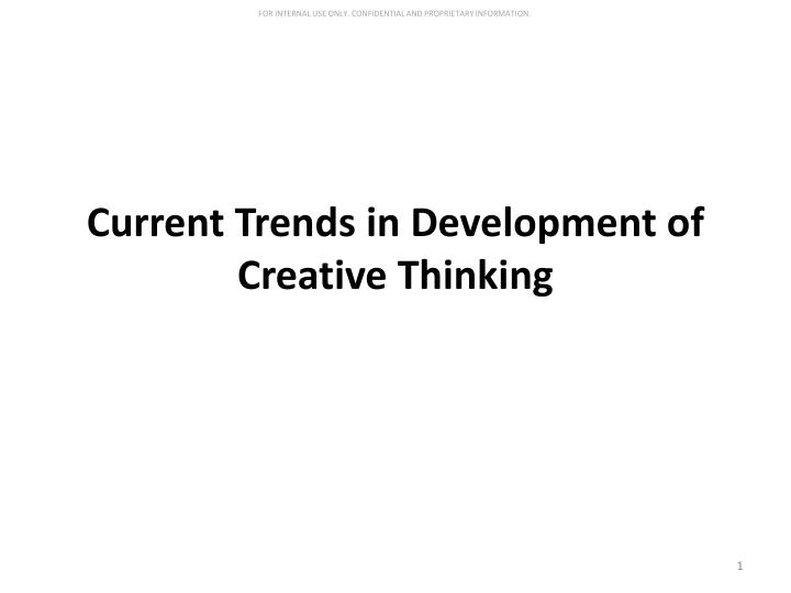 current trends in development of creative thinking n.