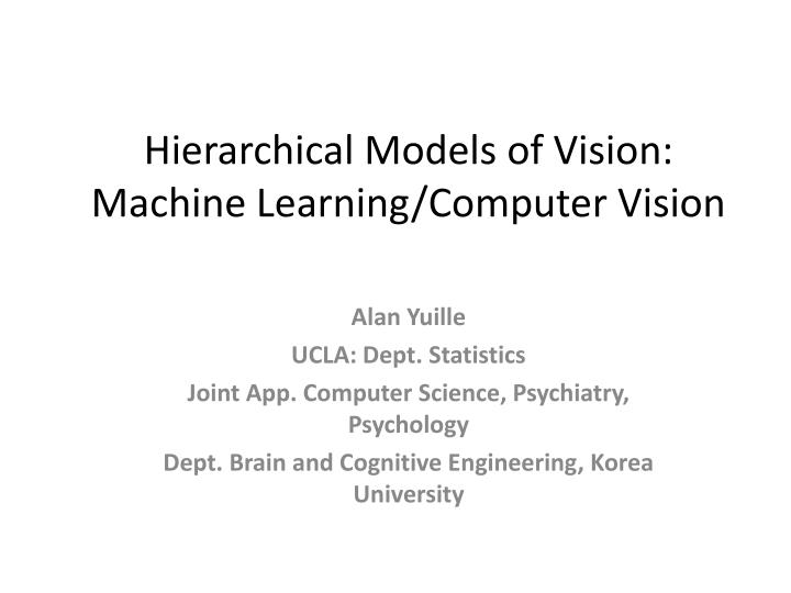 hierarchical models of vision machine learning computer vision n.