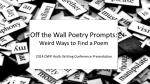 Off the Wall Poetry Prompts : Weird Ways to Find a Poem