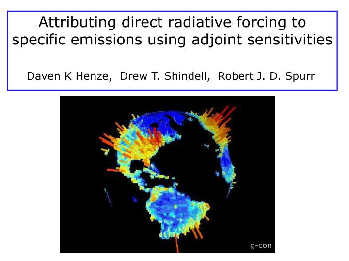 attributing direct radiative forcing to specific emissions using adjoint sensitivities n.