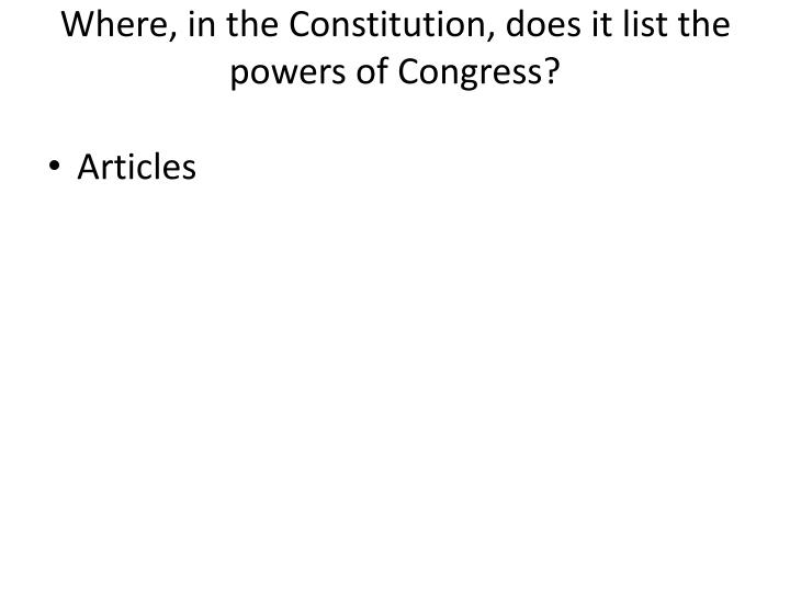 where in the constitution does it list the powers of congress n.