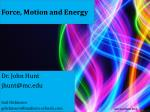 Force, Motion and Energy