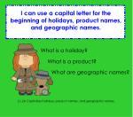 2.L.2a Capitalize holidays, product names, and geographic names.