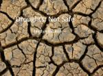 Droughts: Not Safe