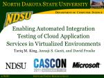 Enabling Automated Integration Testing of Cloud Application  Services in Virtualized Environments