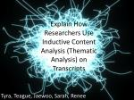 Explain How Researchers Use Inductive Content Analysis (Thematic Analysis) on Transcripts