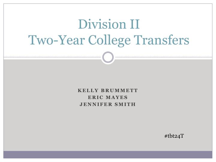 division ii two year college transfers n.