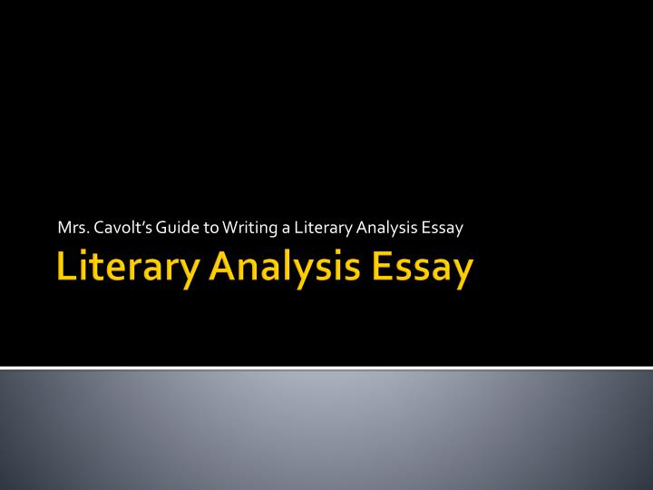 mrs cavolt s guide to writing a literary analysis essay n.