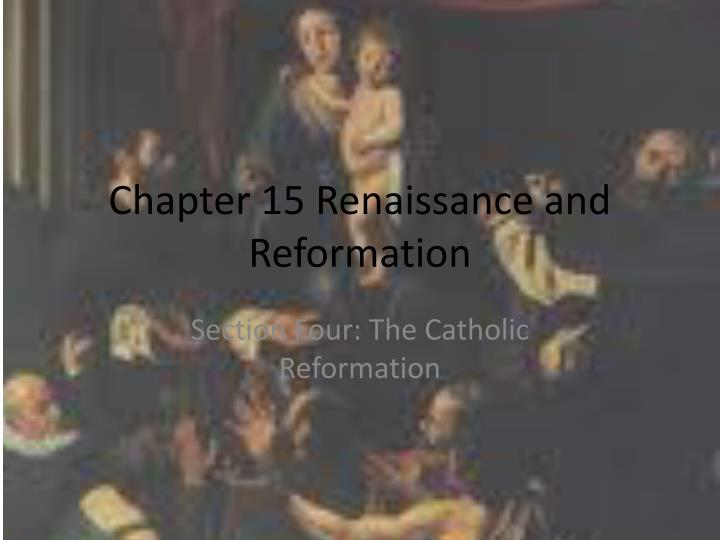 chapter 15 renaissance and reformation n.