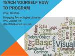 Teach Yourself How to Program
