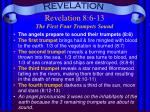 Revelation 8:6-13 The First Four Trumpets Sound