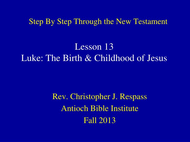 step by step through the new testament n.